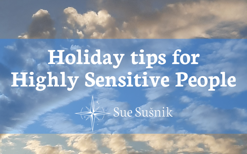 Holidays For Highly Sensitive People
